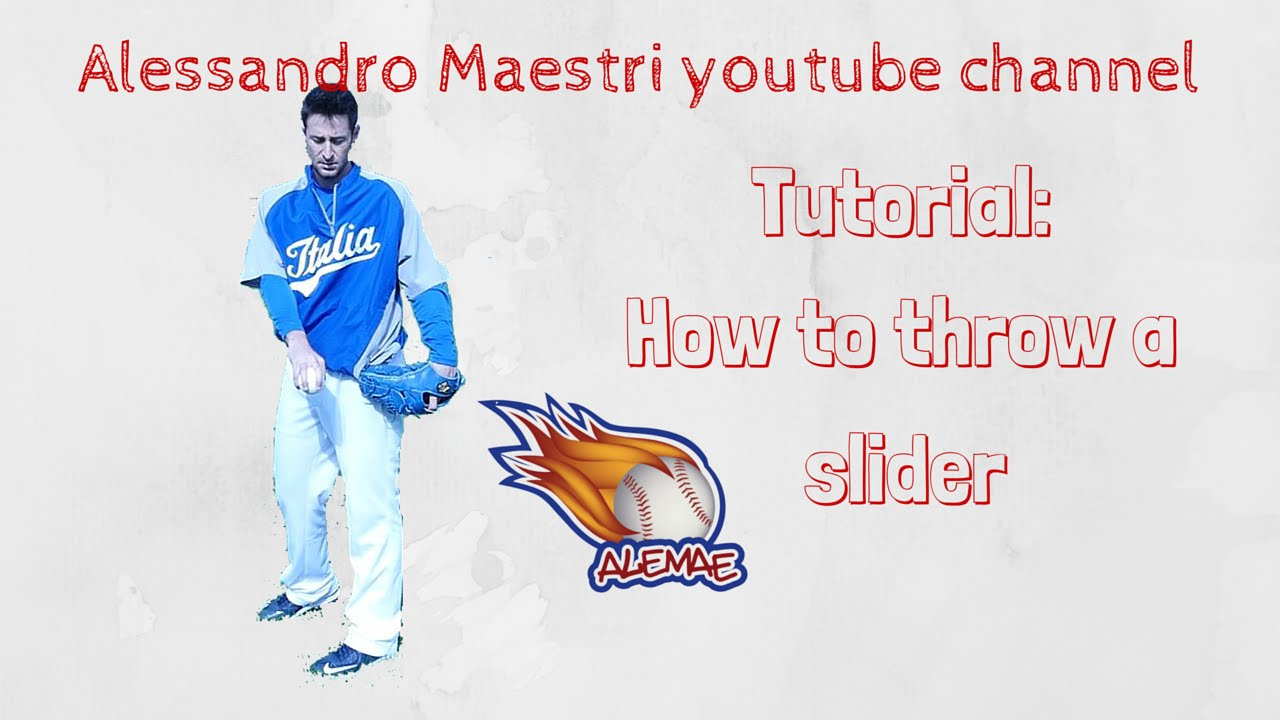 Tutorial – How to throw a slider con Alex Maestri